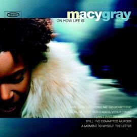 Macy Gray On How Life Is LP