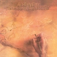 Moody Blues - To Our Childrens Childrens Children LP