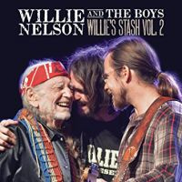 Willie Nelson Willie And The Boys: Willie's Stash Vol. 2 LP