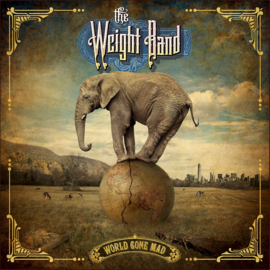 The Weight Band World Gone Mad CD