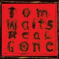 Tom Waits Real Gone  2LP