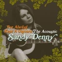 Sandy Denny I've Always Kept A Unicorn 2LP