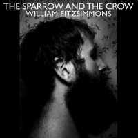 William Fitzsimmons Sparrow And The Crow LP