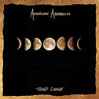 American Aquarium Things Change LP