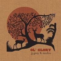 JJ Grey & Mofro - Ol'Glory 2LP.
