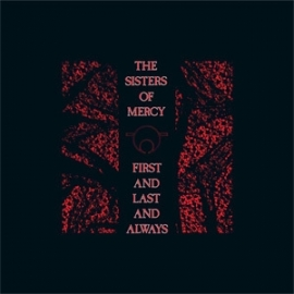 The Sisters of Mercy First and Last and Always 180g 1LP & 3EP Box Set