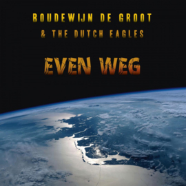 Boudewijn de Groot & The Dutch Eagles  Even Weg LP -Blue Vinyl-