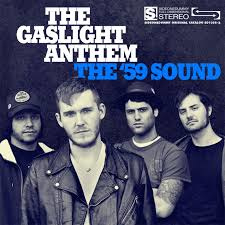 The Gaslight Anthem The 59 Sound LP