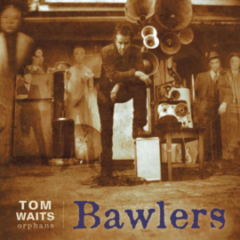 Tom Waits Bawlers 2LP