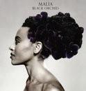 Malia - Black Orchid LP