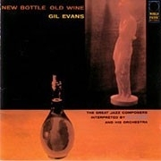 Gil Evans - New Bottle Old Wine HQ LP
