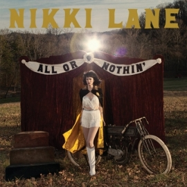 Nikki Lane - All Or Nothin LP