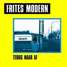 "Frites Modern Terug Naar Af 7"""