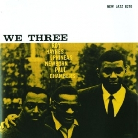 Roy Haynes & Newborn Phineas Chambers - We Three HQ LP