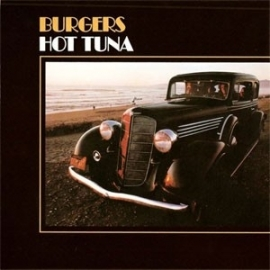 Hot Tuna - Burgers LP