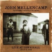 John Mellencamp - Performs Trouble No More Live At Town Hall LP