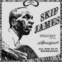 Skip James - Greatest Of The Delta Blues HQ LP
