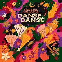 New Cool Collective Danse Danse LP