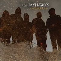 The Jayhawks - Mockingbird Time 2LP