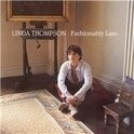 Linda Thompson - Fashionably Late HQ LP