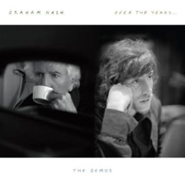 Graham Nash Over The Years… The Demos LP