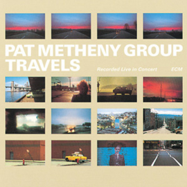 Pat Metheny Group Travels 180g 2LP
