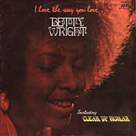 Betty Wright - I Love The Way You Love LP
