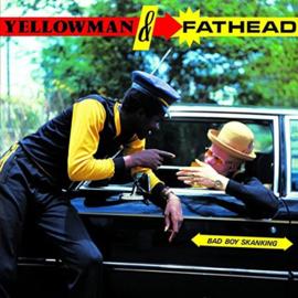 Yellowman & Fathead Bad Boy Skanking LP