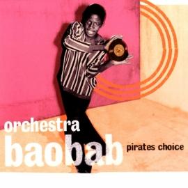 Orchestre Baobab - Pirates Choice 2LP