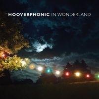 Hooverphonic In Wonderland -lp+cd-