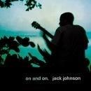 Jack Johnson - On an On LP