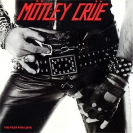 Motley Crue Too Fast For Love 180g LP (Clear & White Vinyl)