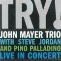 John Mayer - Try! Live In Concert 2LP