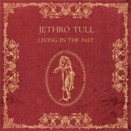 Jethro Tull Living In the Past 180g 2LP