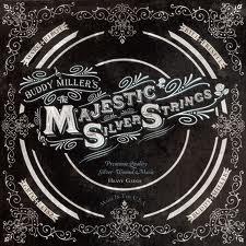 Buddy Miller - Majestic Silver Strings 2LP