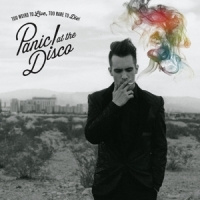 Panic! At The Disco Too Weird To Live Too Rare To Die LP