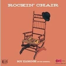 Roy Eldridge - Rockin` Chair LP