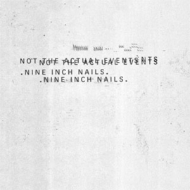 """Nine Inch Nails Not the Actual Events 180g 12"""" Vinyl EP"""