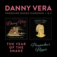 Danny Vera Pressure Makes Diamonds 1 + 2