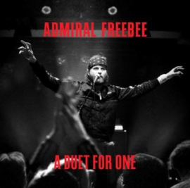 Admiral Freebee A Duet For One 2LP