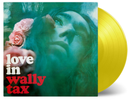 Wally Tax Love In LP - Coloured Vinyl