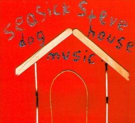 Seasick Steve - Doghouse Music LP