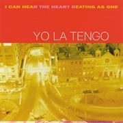 Yo La Tengo I Can Hear the Heart Beating as One LP