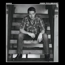 John Fullbright - Songs LP