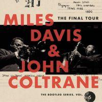 Miles Davis / John Coltrane Bootleg Series 6: The Final Tour LP
