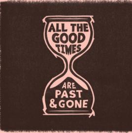 Gillian Welch & David Rawlings All The Good Times LP