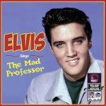 Elvis Presley Sings The Mad Professor LP
