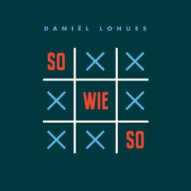 Daniel Lohues Sowieso CD