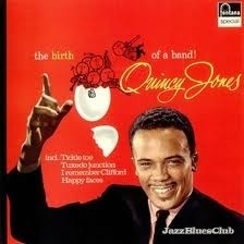 Quincy Jones - The Birth Of A Band LP
