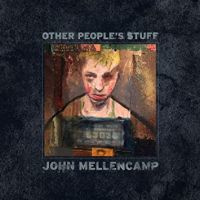 John Mellencamp Other People S Stuff LP